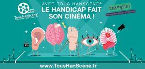 Tous HanScène : le cinéma pour changer notre regard sur le handicap