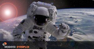 Devenir astronaute (ou plus probablement se contenter d'en rêver)